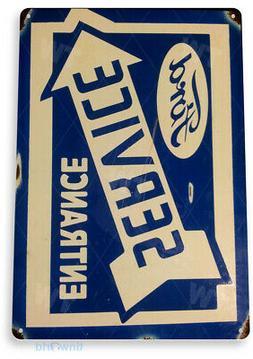 TIN SIGN Ford Service Entrance Oil Gas Parts Service Auto Sh