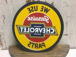 "~ We Use Genuine Chevrolet Parts ~ 12"" Round Metal Sign cars"